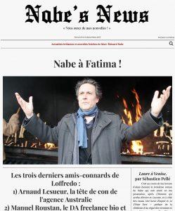 Nabe's News - Numéro 10 - Fatima - Yves Loffredo - Salim Laïbi - Abderrezak Laïbi - Sebastien Pellé - Juan Asensio - Jean-Daniel Flaysakier - Adam Badji - Jean d'Ormesson
